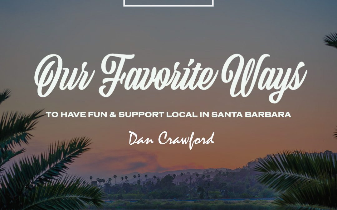 Dan Crawford's favorite way to support local
