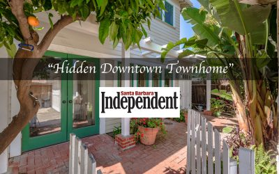 "Thank you to the Santa Barbara Independent for their amazing write up, ""Hidden Downtown Townhome"""